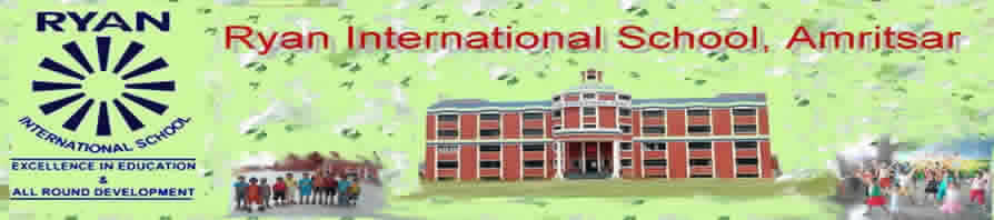 Welcome To Ryan International School, Amritsar